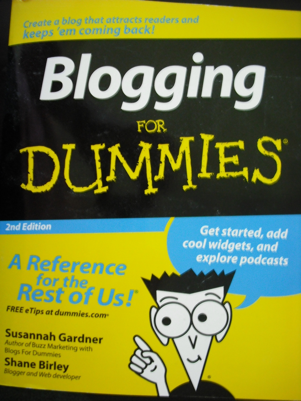 Blogging For Dummies-I don't need you anymore, Dan Gookin